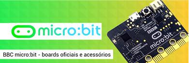 micro bit - Placas oficiais e acessórios