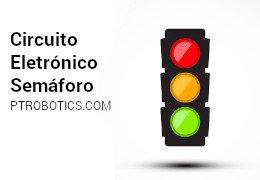 Semáforo Circuito Eletrónico